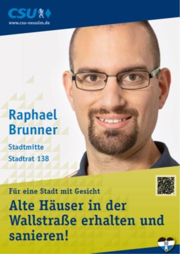 Raphael Brunner, Stadtmitte – seine Ziele